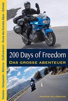 Buchcover 200 Days of Freedom von Ansgar Hillebrand